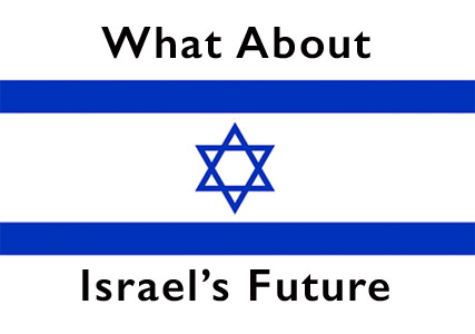 What about Israel's Future?
